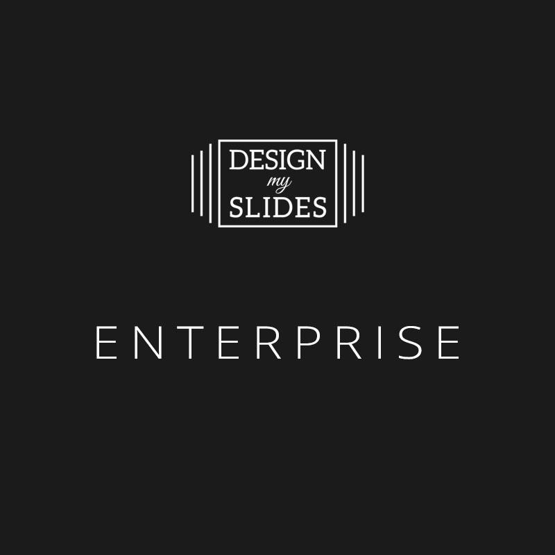 Design My Slides - Presentation Services Package - Enterprise